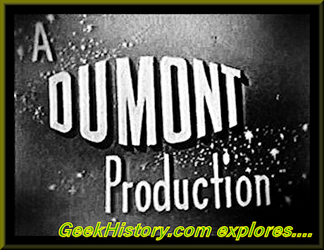 The Lost and Forgotten DuMont Television Network