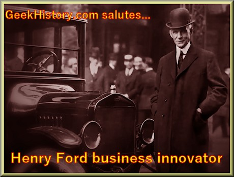 Henry Ford business innovator