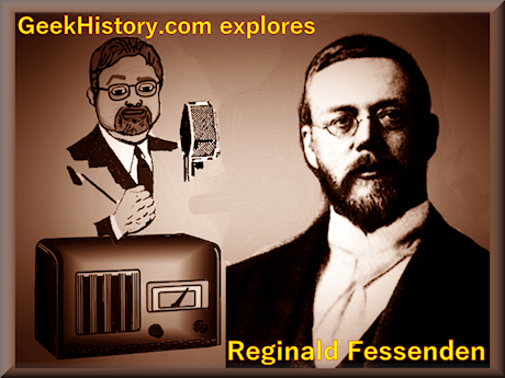 Reginald Fessenden father of radio