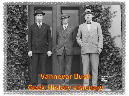 Vannevar Bush World Wide Web visionary