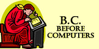 B.C Before Computers